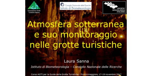 Atmosfera sotterranea e suo monitoraggio nelle grotte turistiche - Laura Sanna