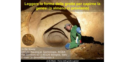 Leggere la forma delle Grotte - Jo De Waele
