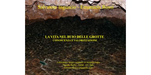 la vita nel buio delle grotte - Salvatore Inguscio