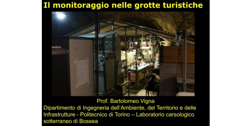 Il monitoraggio nelle grotte turistiche - Bartolomeo Vigna
