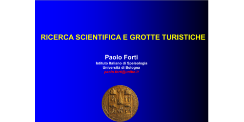 Ricerca scientifica e grotte turistiche - Paolo Forti