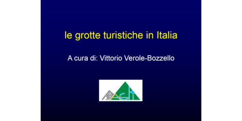 Grotte turistiche italiane - Vittorio Verole Bozzello