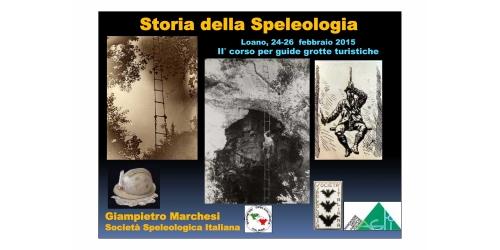 Storia della Speleologia - Gianpiero Marchesi